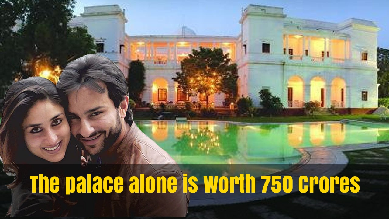 WOW! Saif Ali Khan's Palace Is so Amazing It'd Make SRK Look Poor – True Prince Of Bollywood